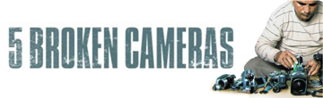 Best Documentaries, Oscars 2013: 5 broken cameras