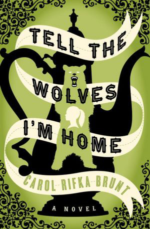 Review of Tell the Wolves I'm Home