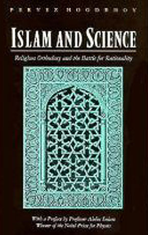 Dr. Parvez Hoodbhoy's book, 'Islam & Science: Religious Orthodoxy & Battle For Rationality' (1991) lamented the unscientific thinking being encouraged in Muslim societies.