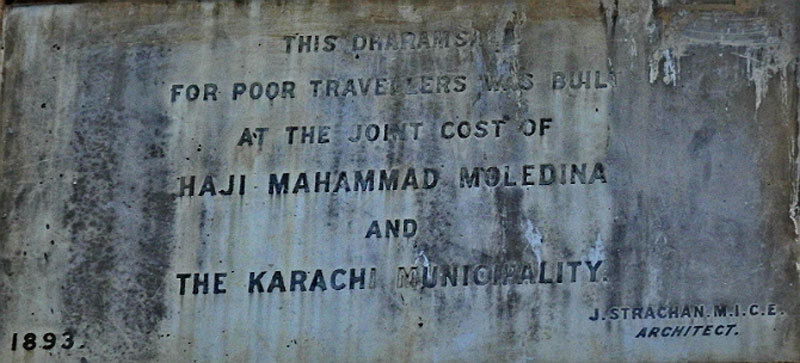 The plaque of the Haji Moula Dina Muslim Dharamshala on M A Jinnah Road. -Photo by author