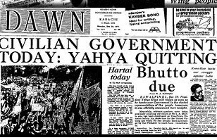 Front page of DAWN reporting the exit of the Yayah Khan dictatorship (1971).