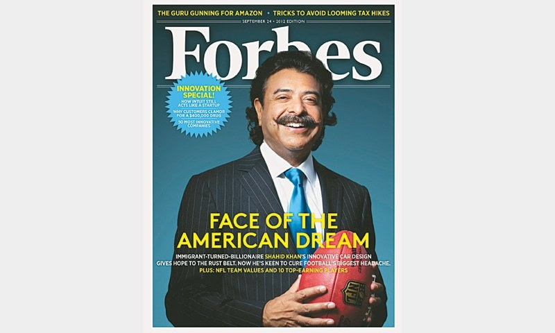 Poster-boy of integration and assimilation: Shahid Khan landed on the cover of Forbes in 2012, with his purchase of Jacksonville Jaguars valued at $780 million