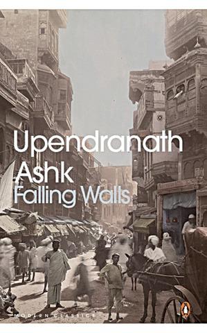Falling Walls     By Upendranath Ashk
