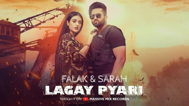 Official poster for Falak Shabbir's new song 'Lagay Pyari', featuring wife and talented actress Sarah Khan.