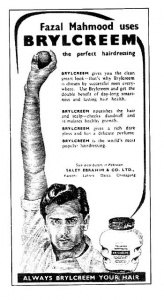 The first Pakistani cricketing star. Fazal in a Brylcreem press ad (1957).