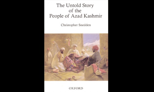 Cover Story: The Untold Story of the People of Azad Kashmir by Christopher Snedden