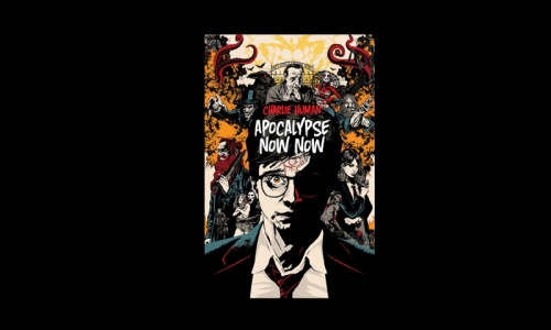 REVIEW: Apocalypse Now Now by Charlie Human
