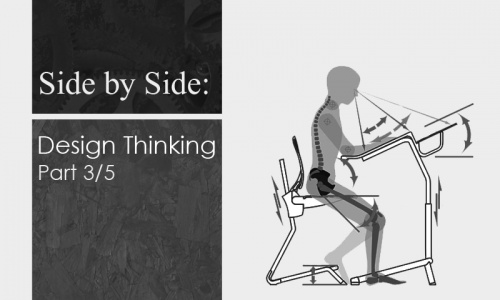 Side by Side - part 3 of 5: Design thinking