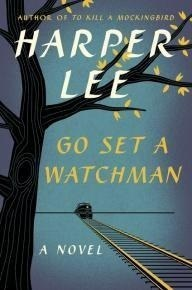 Cover of Harper Lee's second novel, 'Go Set a Watchman,' released