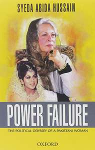 COVER: A gilded life: Power Failure by Syeda Abida Hussain
