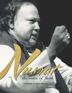 REVIEW:Crossing all barriers: Nusrat by Pierre-Alain Baud