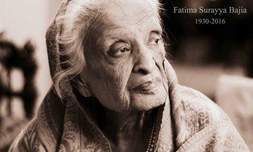 In memory of the legendary Fatima Surayya Bajia