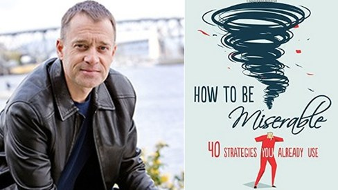 Review — How To Be Miserable: 40 Strategies You Already Use