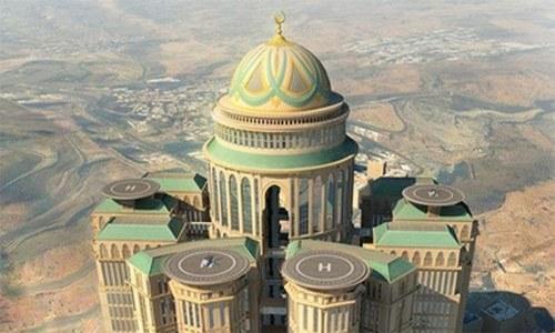 مکہ میں دنیا کے سب سے بڑے ہوٹل کی تعمیر دوبارہ شروع