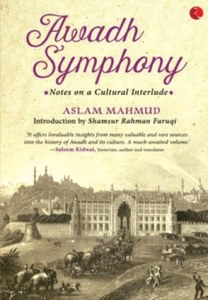 NON-FICTION: THE AWADH THAT FLOURISHED