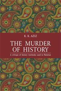 کے کے عزیر کی کتاب 'تاریخ کا قتل' کا سرورق۔