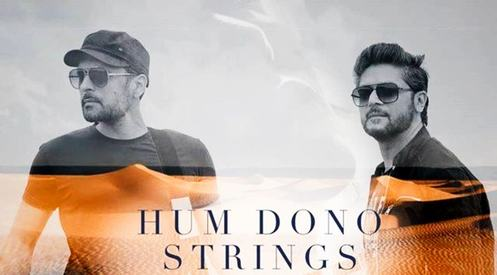 Strings' new track 'Hum Dono' will grow on you
