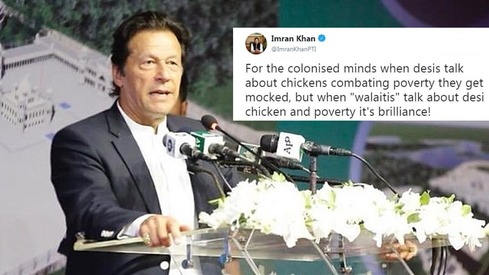 Imran Khan is upset that people are making fun of his chicken idea
