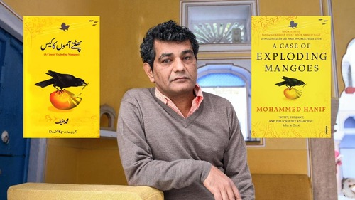 Mohammad Hanif's A Case of Exploding Mangoes is finally getting an Urdu edition