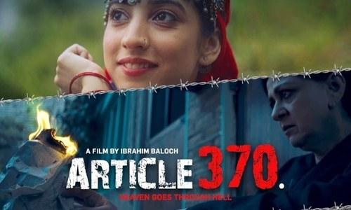وادی کشمیر کی خصوصی حیثیت کے خاتمے پر مبنی فلم 'آرٹیکل 370'