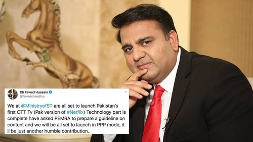 A Pakistani version of Netflix is ready to be launched, claims Fawad Chaudhry