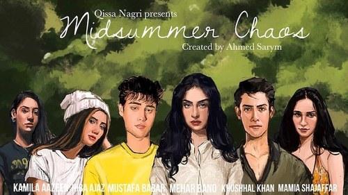 Pakistani teen web-series Midsummer Chaos finally ready to air