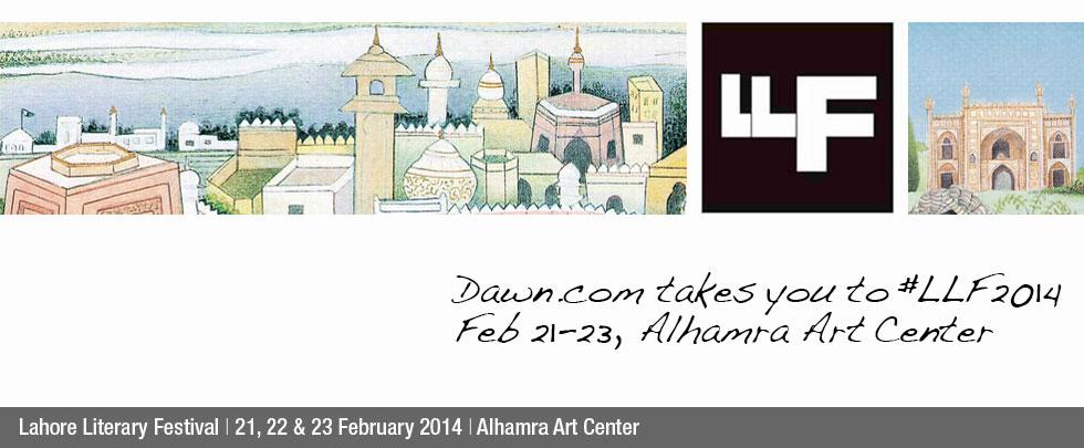 Lahore Literary Festival   21st, 22nd & 23rd February   Alhamra Art Center