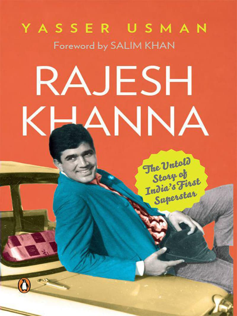 Book cover — Rajesh Khanna: The Untold Story of India's First Superstar