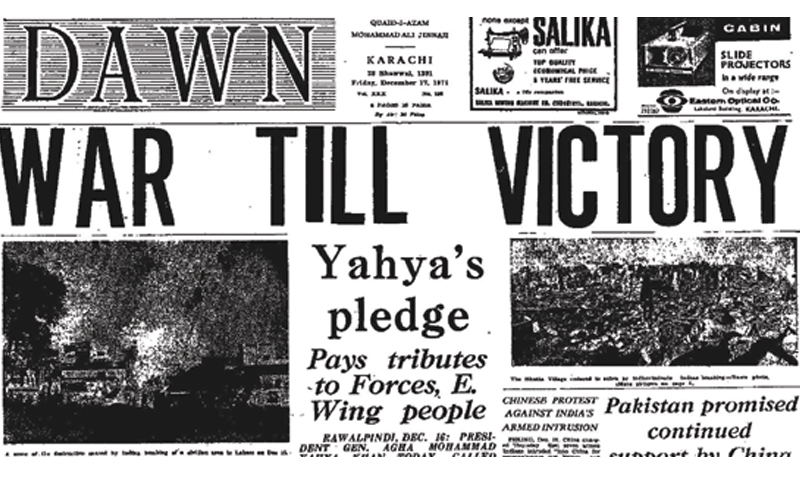 The headline of the Dawn newspaper on December 17, 1971, declaring the end of the war