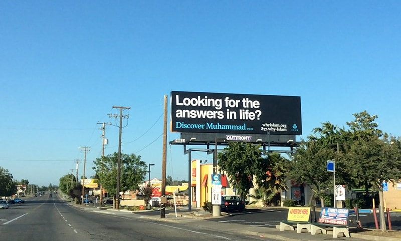 A billboard sponsored by Islamic Circle of North America is shown on a street in Sacramento, California. ─ Reuters
