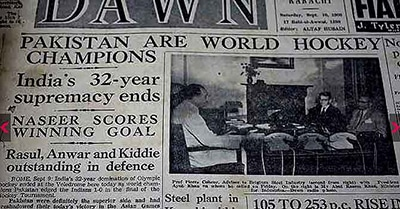 Front page of DAWN announcing Pakistan's victory in Rome (1960). In the absence of a Hockey World Cup at the time, Olympic champions were hailed as 'world champions.'