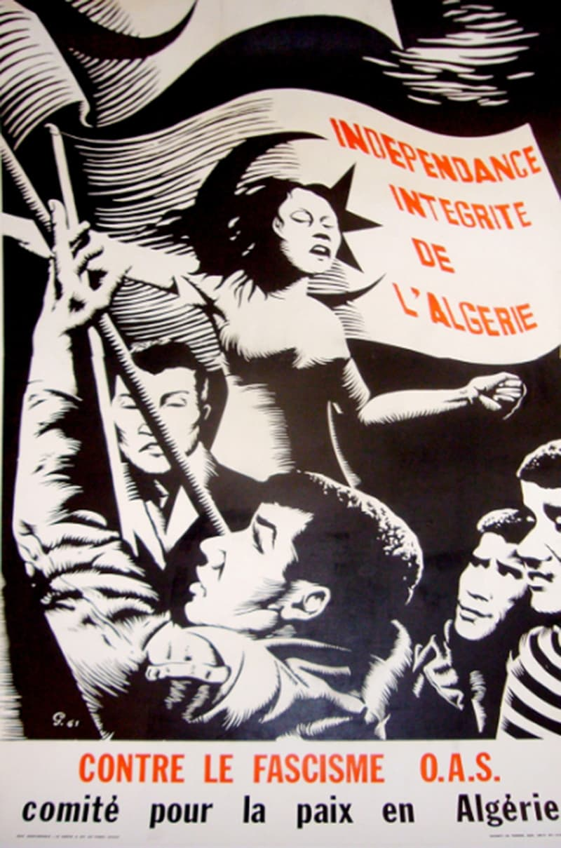 1956 FLN poster (in French) denouncing 'French fascism' and demanding Algerian independence.