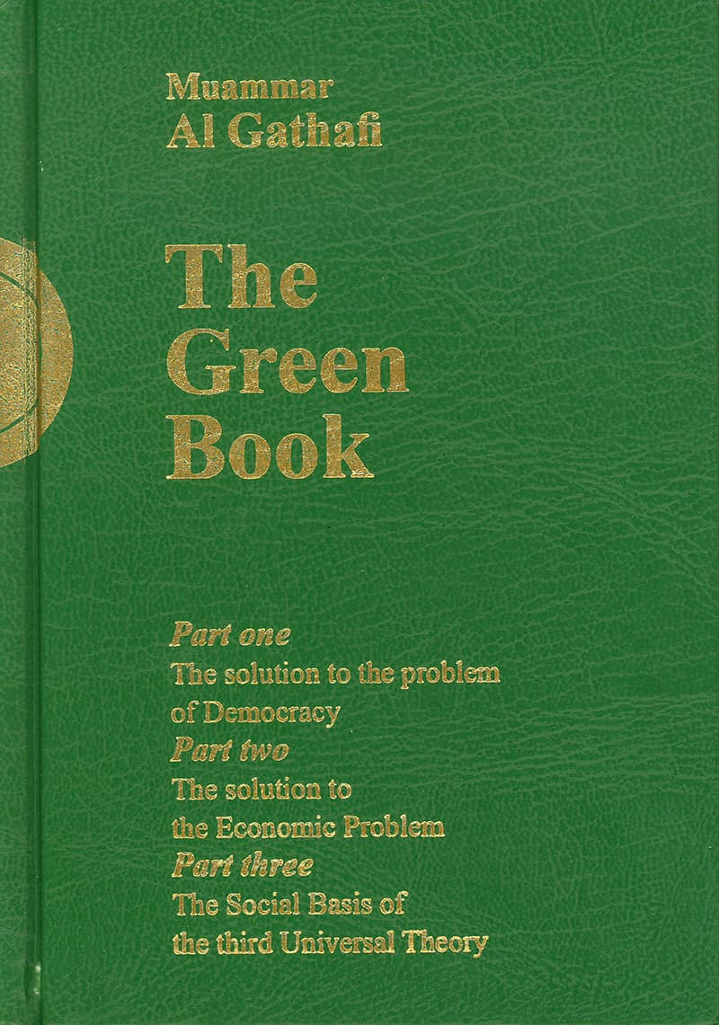Gaddafi's 'Green Book' that he authored in 1976 and which became compulsory reading in Libya's educational institutions.