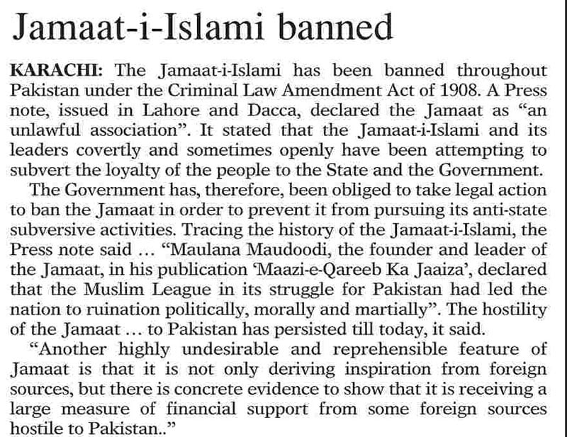 A newspaper report (from DAWN) on the banning of the Jamat-e-Islami by the Ayub regime. The ban was, however, overturned by the Supreme Court.