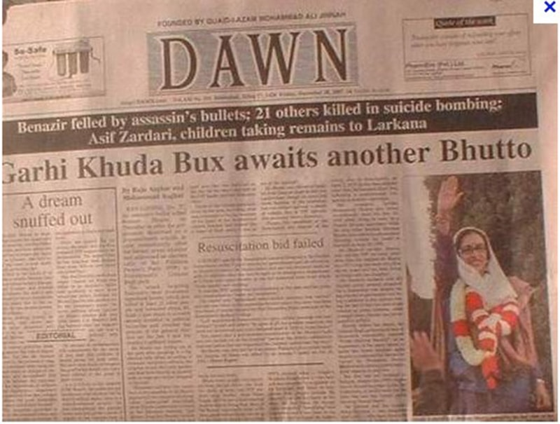 DAWN's headline the morning after former PM and chairperson of the PPP was assassinated in Rawalpindi in December 2007.