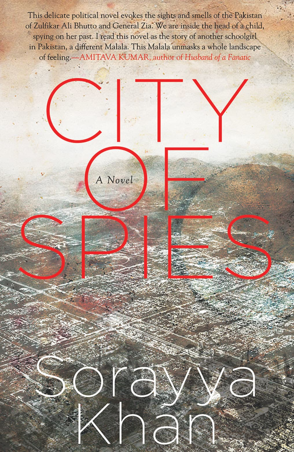 City of Spies  By Sorayya Khan
