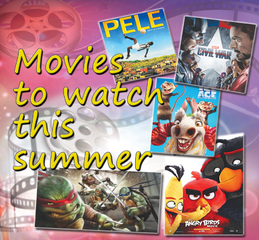Cover story: Movies to watch this summer