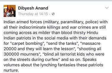 Dibyesh Anand's Facebook post critical of popular Indian sentiment on the ongoing Kashmir protests. ─Courtesy Dibyesh Anand
