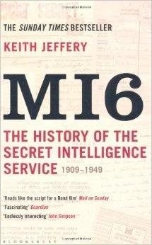 کیتھ جیفری کی کتاب: ایم آئی سکس:  1909 سے 1949 تک کی تاریخ — تصویر بشکریہ امازون