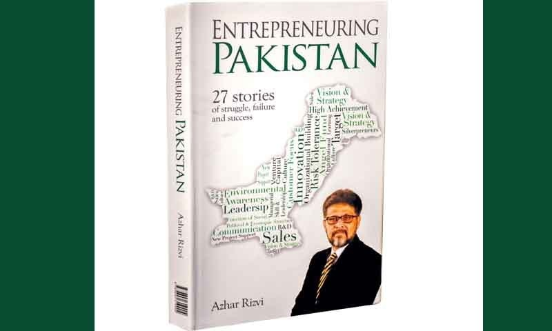 Finding inspiration – a book review of  Entrepreneuring Pakistan