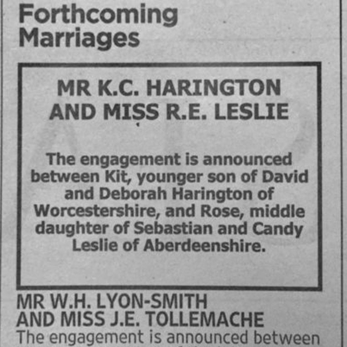 Αποτέλεσμα εικόνας για The engagement is announced between Kit, younger son of David and Deborah Harrington of Worcestershire, and Rose, middle daughter of Sebastian and Candy Leslie of Aberdeenshire