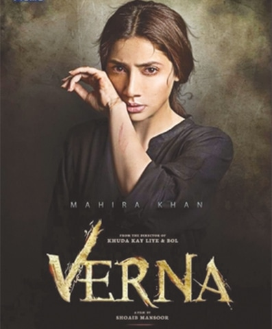 A POSTER for the Mahira-starrer Verna which was scheduled for release this week.