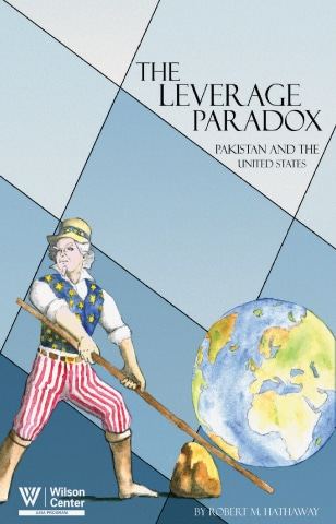 The Leverage Paradox: Pakistan and the United States by Robert Hathaway