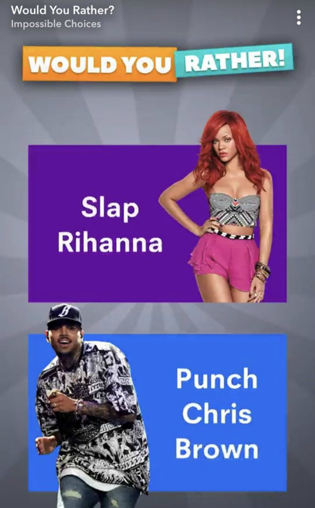 """The commercial showed the two singers and asked Snapchat users whether they would rather """"slap Rihanna"""" or """"punch Chris Brown"""""""