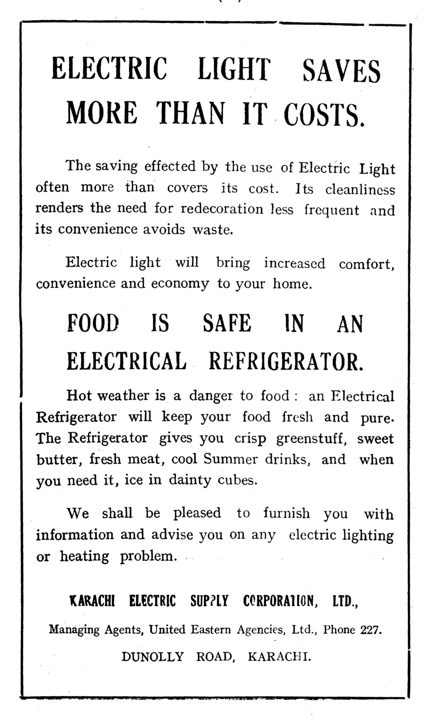 An ad for the Karachi Electric Supply Corporation, the precursor to K-Electric, which came into being in September 1913. (Courtesy: The Daily Gazette - Karachi Resident's Directory, 1932)