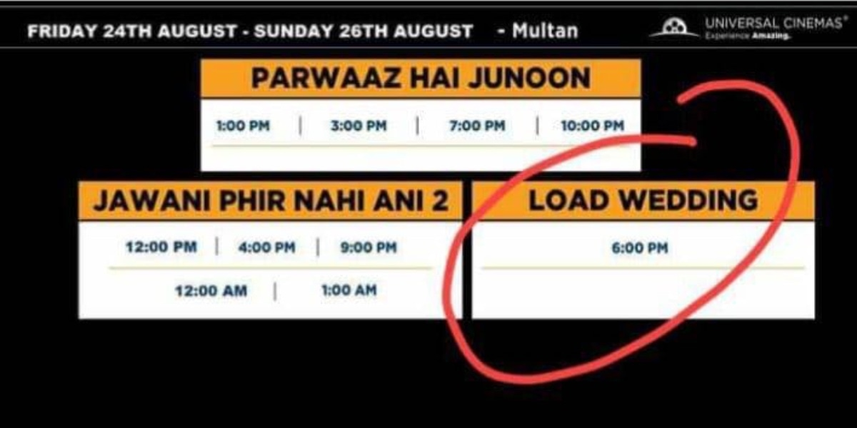 Load Wedding was given one show in 3 days in Multan