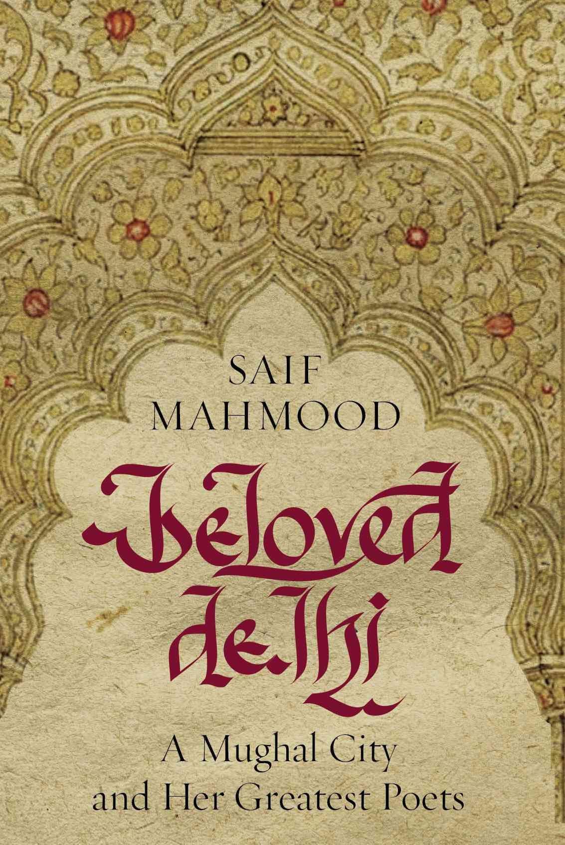 Beloved Delhi': Exploring how Dilli became the city of poets