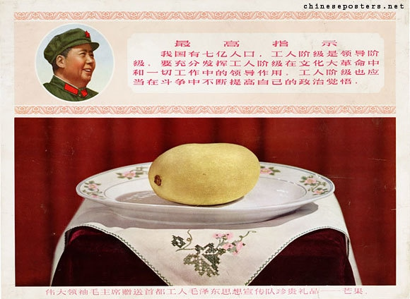 "The text on this political poster reads: ""The great leader Chairman Mao's treasured gift to the Workers' Mao Zedong Thought Propaganda Teams of the capital - a mango."" Circa. 1969, Landsberger collection.—All posters courtesy chineseposters.net"
