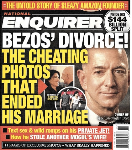 THIS image shows the front page of the Jan 28, 2019, edition of the National Enquirer featuring a story about Amazon founder and CEO Jeff Bezos' divorce.—AP