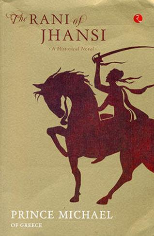 Book cover of The Rani of Jhansi: A Historical Novel.